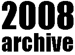 2008archive