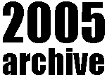2005archive